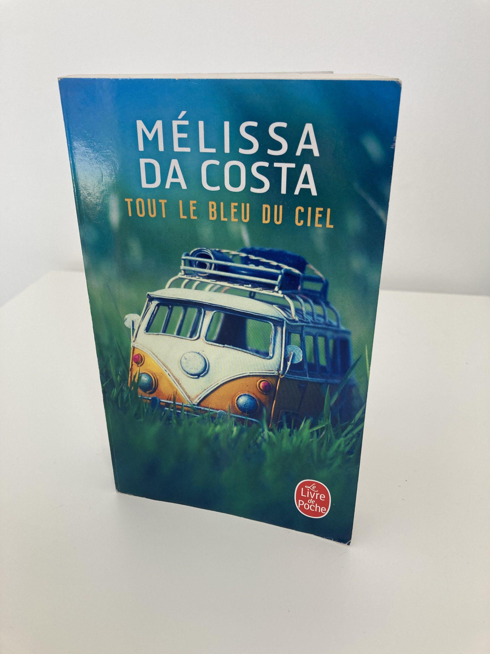 tout le bleu du ciel de Melissa Da Costa