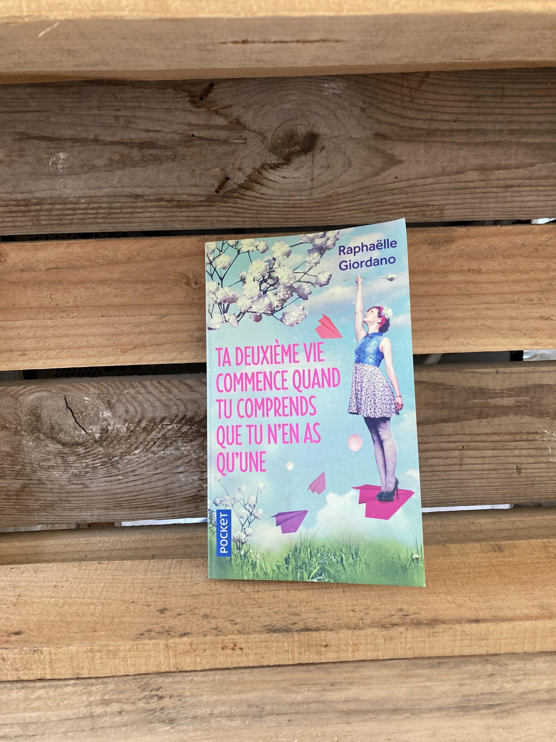 couverture du livre : Ta deuxième vie commence quand tu comprends que tu n'en as qu'une