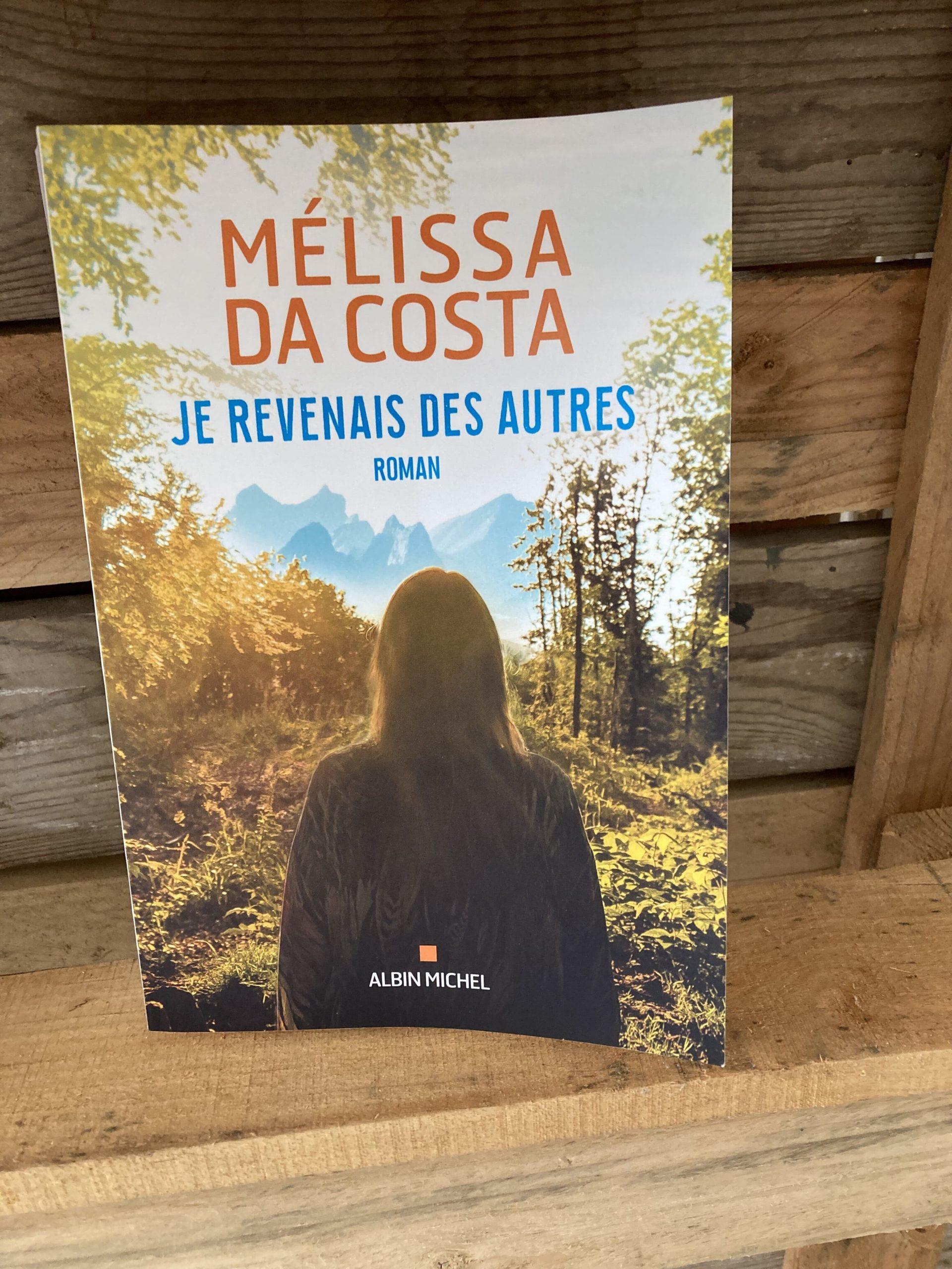 Livre de Mélissa Da Costa, Je revenais des autres